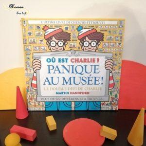 Test avis Livre jeu 2 en 1 - Cherche et trouve et différences - Ou est Charlie ? Panique au musée ! Grund - Littérature jeunesse - mslf