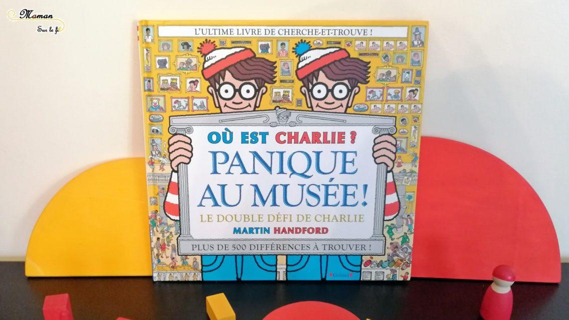 Lecture Ou Est Charlie Panique Au Musee Grund Maman