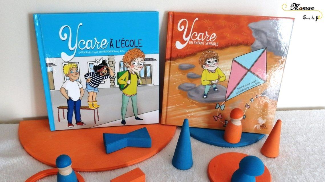 test et avis livres enfants sur hypersensibilité - atypique - gestion des émotions - ycare - ailes et graines - littérature jeunesse - mslf