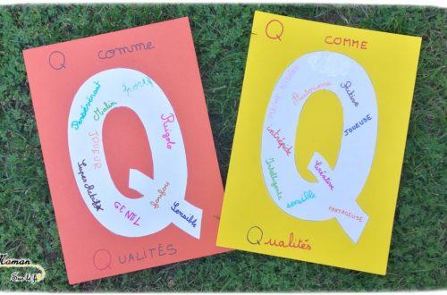Abécédaire créatif - Q comme Qualités - activité manuelle enfants - écriture et connaissance et valorisation de l'autre - apprentissage lettres alphabet - maternelle - mslf