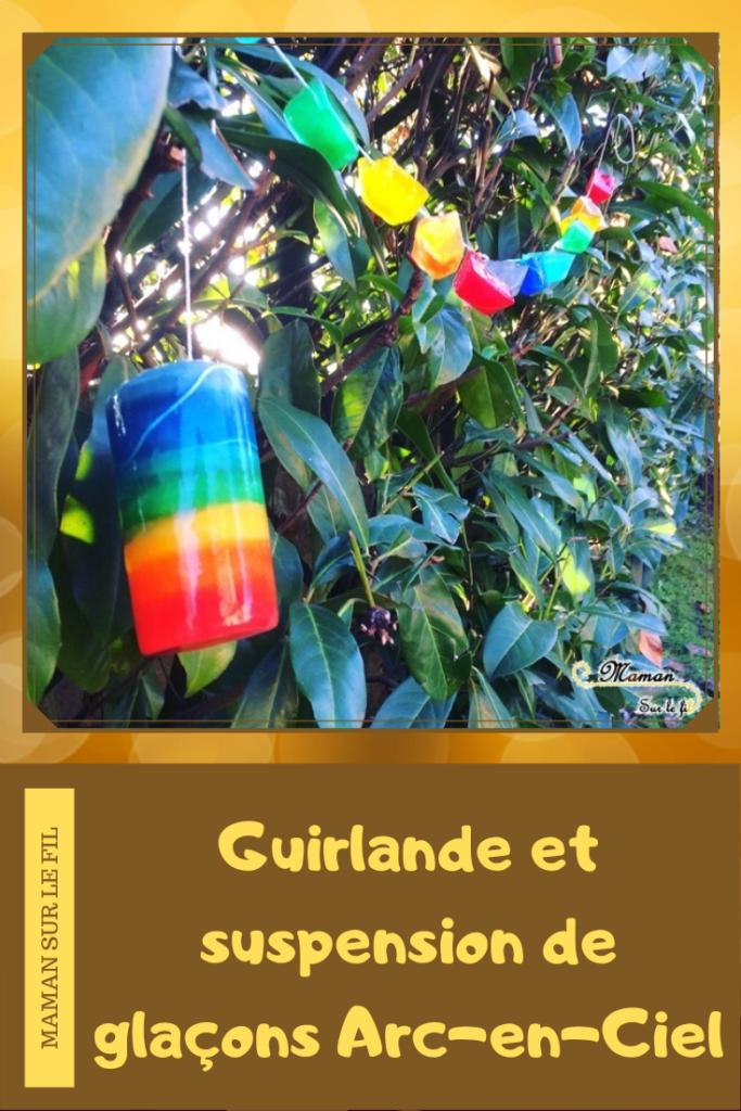 Activité enfants - guirlande et suspension extérieure de glaçons arc-en-ciel - couleurs et mélange - sensoriel - décoration jardin - mslf