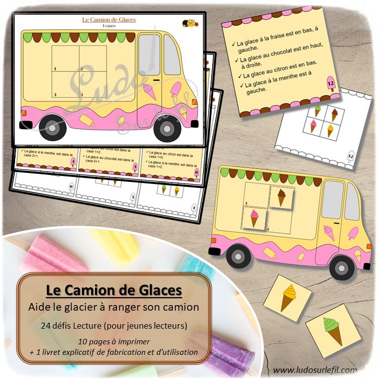 Jeu du camion de glaces - Placer les Glaces selon lecture indices - 24 défis - vocabulaire spatial, addition, chiffre, pair et impair - jeune lecteur - logique et déduction - jeu atelier à télécharger et à imprimer - lslf