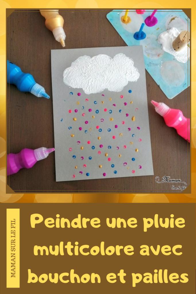 Activité créative enfants - Nuage et pluie multicolore peint avec un bouchon et des pailles - technique de peinture - Météo et ciel - Arts visuels - maternelle - mslf