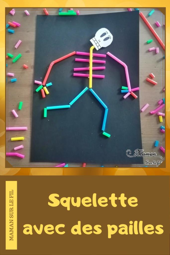Créer un squelette avec des pailles - Halloween et Recup - Découpage et collage - couleurs - Activité créative enfants - Décoration Halloween - Arts visuels - maternelle - mslf