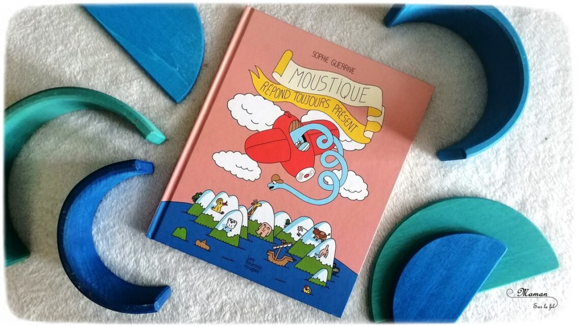Test et avis livre enfants - Moustique répond toujours présent aux éditions Les Fourmis Rouges - Bande dessinée Humour et première lecture - Dinosaure aventures - - littérature enfant jeunesse - CP - Cycle 2 - mslf