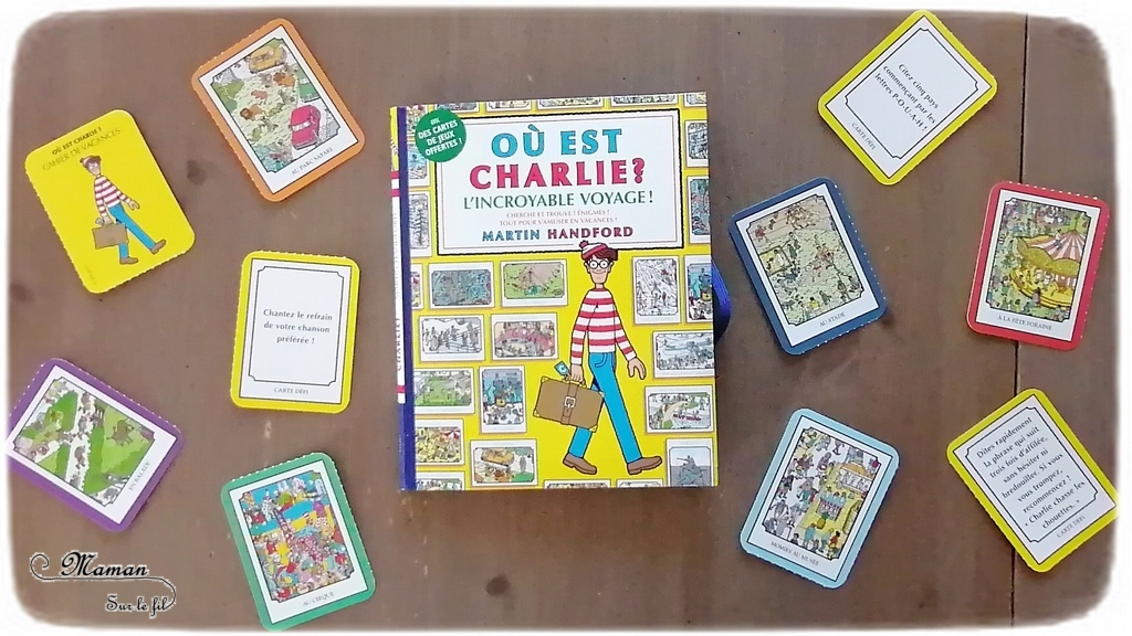Nos ouvrages Où est Charlie ? préférés de Gründ - Livre-jeux, cahier activités pour les vacances, jeu de cartes - Cherche et trouve avec loupe - Littérature jeunesse - sélection - Test et avis - mslf